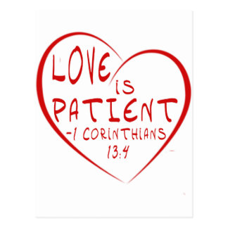 1 Corinthians 13:4 Love is patient Postcard