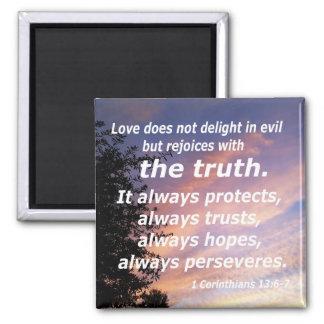 1 Corinthians 13:6-7 Square Magnet