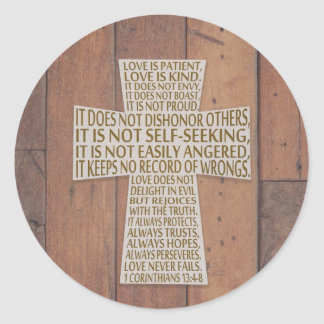 1 Corinthians 13 Love Chapter Cross Rustic Wood Classic Round Sticker