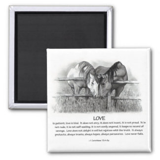 1 Corinthians 13: Love, Horses in Pencil Square Magnet
