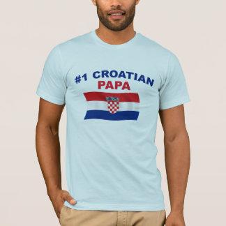 #1 Croatian Papa T-Shirt