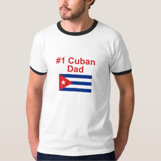 #1 Cuban Dad T-Shirt