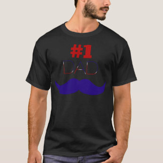 #1 Dad Red White and Blue Mustache - Number One T-Shirt