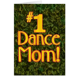 #1 Dance Mom Card