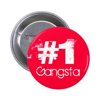 #1 Gangsta 2 Inch Round Button
