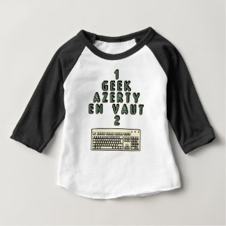 1 GEEK AZERY is worth 2 of them - Plays of motsT Baby T-Shirt