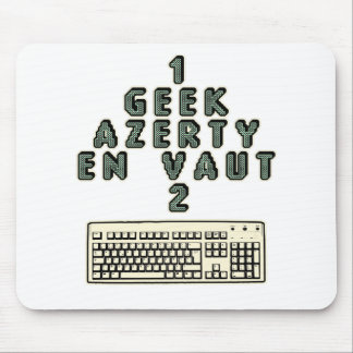 1 GEEK AZERY is worth 2 of them - Plays of motsT Mouse Pad