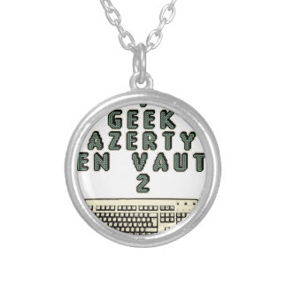 1 GEEK AZERY is worth 2 of them - Plays of motsT Silver Plated Necklace