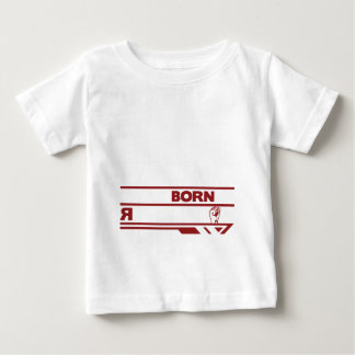 1.I WAS BORN IN REVOLUTION BABY T-Shirt