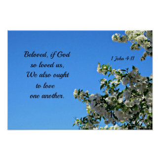 1 John 4:11 Beloved if God so loved us... Poster