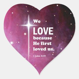 1 John 4:19 Heart Sticker