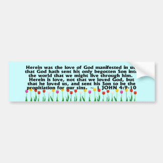 1 John 4:9-10 Bumper Sticker