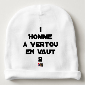 1 MAN WITH VERTOU IS WORTH 2 of THEM - Word games Baby Beanie