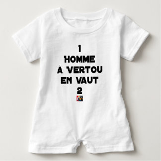 1 MAN WITH VERTOU IS WORTH 2 of THEM - Word games Baby Romper