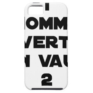 1 MAN WITH VERTOU IS WORTH 2 of THEM - Word games Case For The iPhone 5