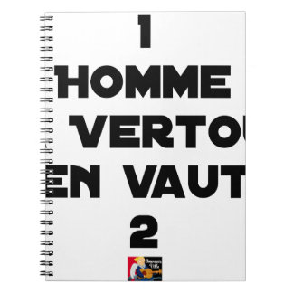 1 MAN WITH VERTOU IS WORTH 2 of THEM - Word games Notebooks