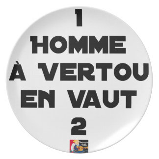 1 MAN WITH VERTOU IS WORTH 2 of THEM - Word games Plate