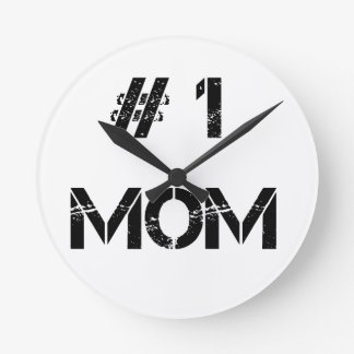 # 1 mom mother mommy round clock