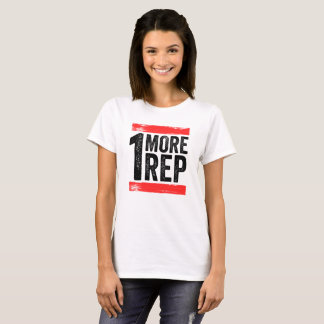 1 More Rep For Gym Fitness Crossfit T-Shirt
