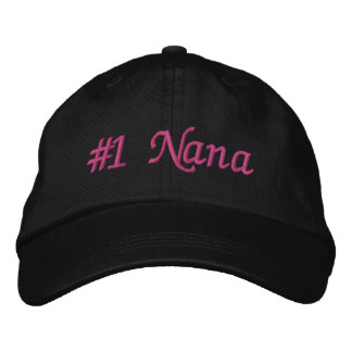 #1 Nana (Number One Nana) Mother's Day Embroidered Hat