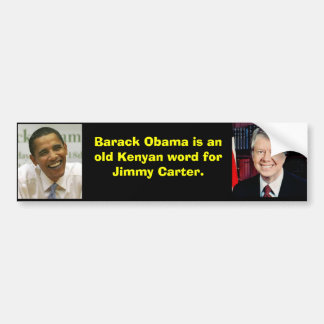 1, obama, Barack Obama is an old Kenyan word fo... Bumper Sticker