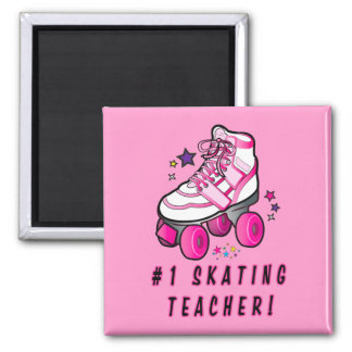 #1 Roller Skating Teacher: Rollerskate with Stars Square Magnet