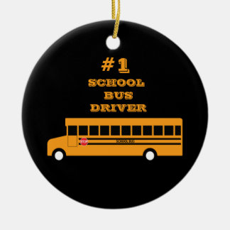 #1 School Bus Driver Ceramic Ornament