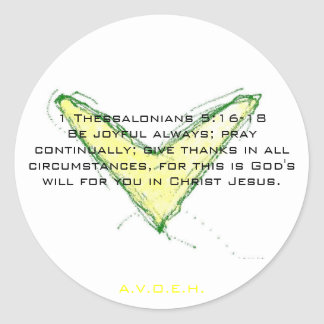1 Thessalonians 5:16-18Be joyful alwa... Classic Round Sticker