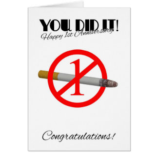 1st Anniversary Of Quitting Smoking Greeting Card