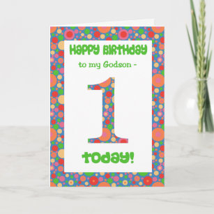 1st Birthday Card For A Godson Bright And Bubbly