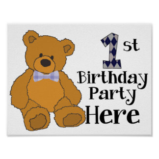 1st Birthday Party Here Poster with Bow Tie Bear