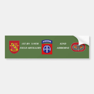 1ST BN 319TH FIELD ARTILLERY BUMPER STICKER