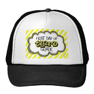 1st day of 3rd grade sign trucker hat