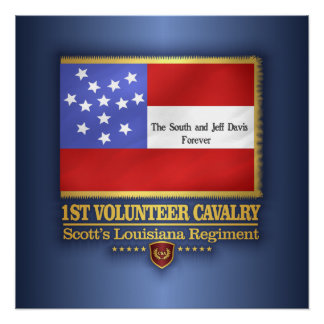 1st Louisiana Cavalry Perfect Poster