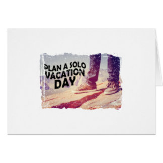 1st March - Plan A Solo Vacation Day Card