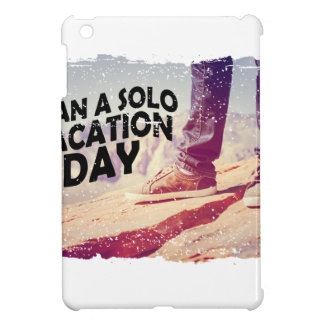 1st March - Plan A Solo Vacation Day iPad Mini Covers