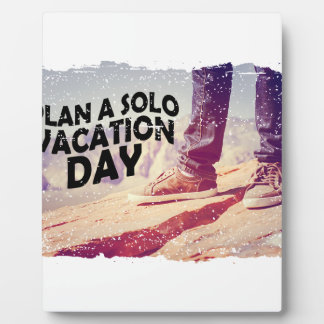 1st March - Plan A Solo Vacation Day Plaque
