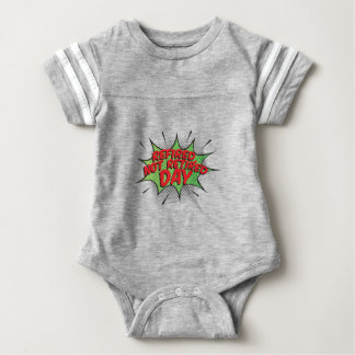 1st March - Refired, Not Retired Day Baby Bodysuit