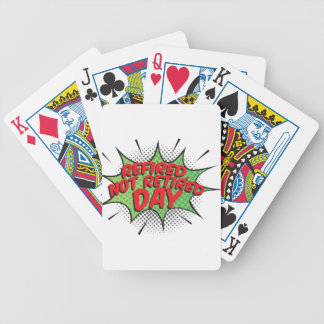 1st March - Refired, Not Retired Day Poker Deck