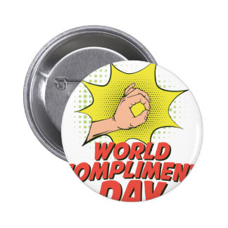 1st March - World Compliment Day 2 Inch Round Button