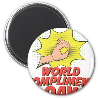 1st March - World Compliment Day 2 Inch Round Magnet
