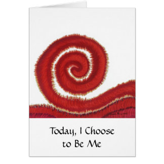 1st-Root Chakra #1: Today, I Choose to Be Me Card