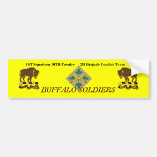 1ST Squad 10TH Cav 2D BCT 4TH Inf Bumper Sticker