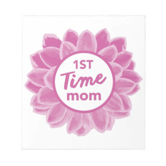 1st Time Mom Notepads