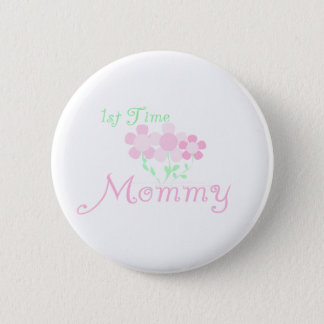 1st Time Mommy 2 Inch Round Button