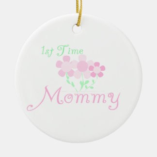 1st Time Mommy Pink Flowers Gifts Ceramic Ornament