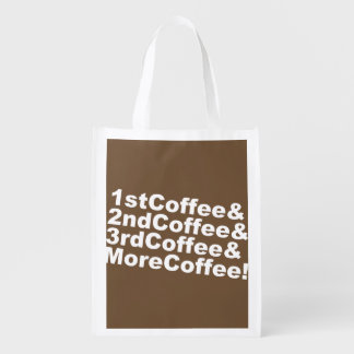 1stCoffee&2ndCoffee&3rdCoffee&MoreCoffee! (wht) Reusable Grocery Bag
