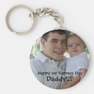 1stfathersday, Happy 1st Fathers Day, Daddy!!! Keychain