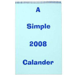 2008, Calander, A , Simple Calendars