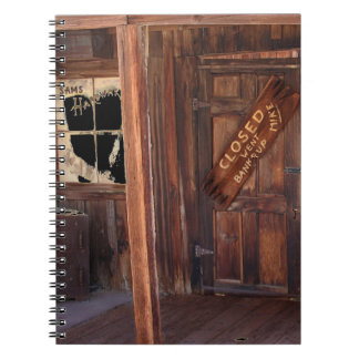 2010-06-28 C Calico Ghost Town (9)went_bankrup.JPG Spiral Note Books